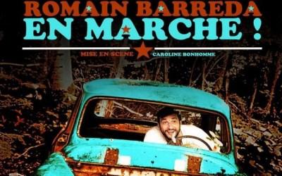 Thorigny-sur-Marne : Romain Barreda dans En marche ! au Théâtre en Bord d'ô.