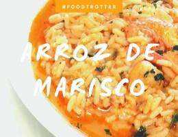 #FOODTROTTER – ORIGINES ET RECETTE DU ARROZ DE MARISCO