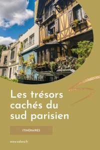Pinterest - les trésors cachés du sud parisien