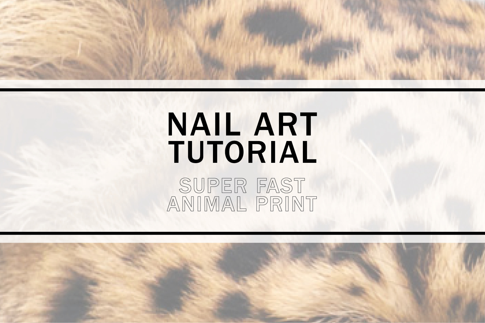 Nail Art Tutorial – Super Fast Animal Print