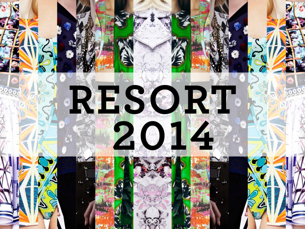 Resort 2014 – All the trends