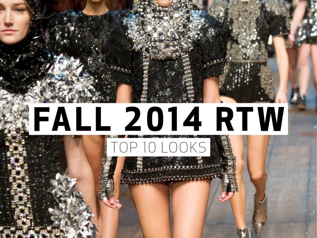 Fall 2014 RTW – Top 10
