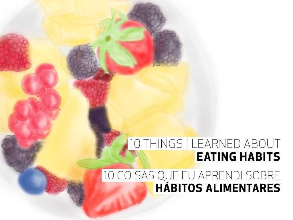 Eating habits || Hábitos alimentares