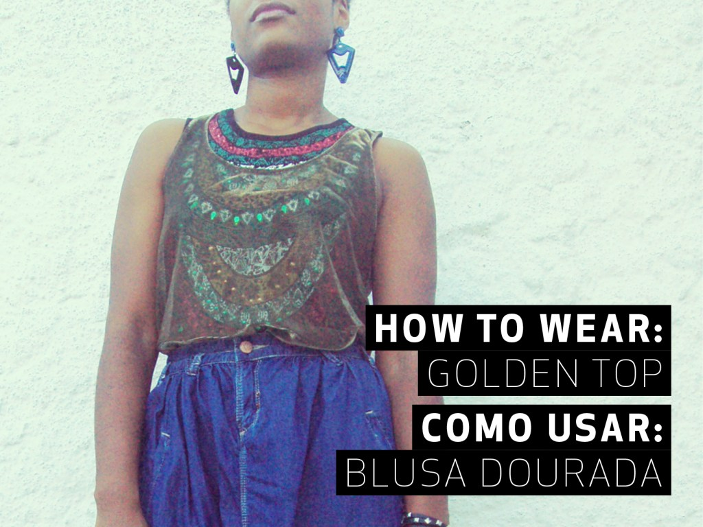 The golden top || A blusa dourada