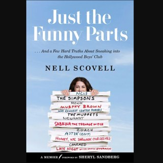 Just the Funny Parts Nell Scovell book jacket