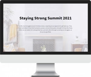 Featured in the Staying Strong Summitt