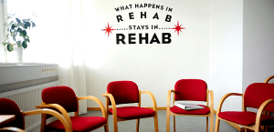 What happens in rehab stays in rehab