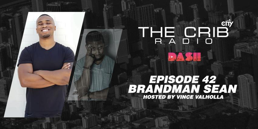 brandman sean interview the crib dash radio