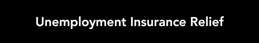 Unemployment Insurance Relief