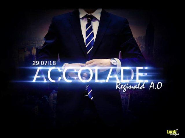 (MUSIC/AUDIO): Reginald AO – Accolade