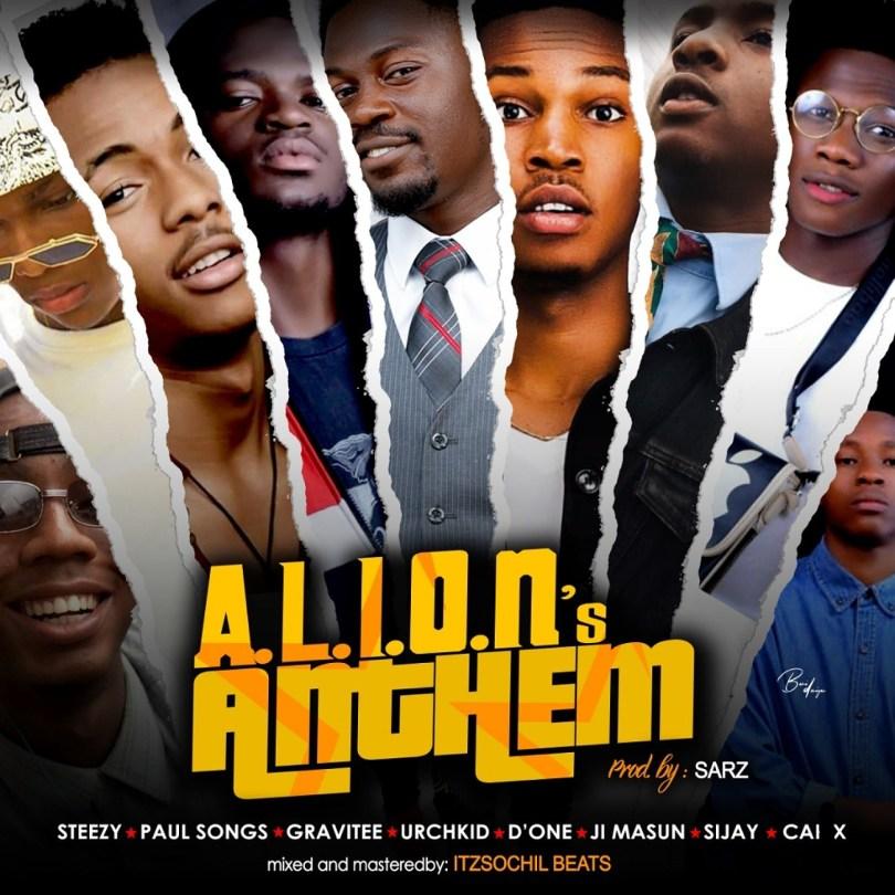 (AUDIO): A.L.I.O.N. Anthem ft. Various Artistes