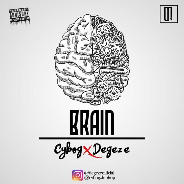 Cybog – Brain ft. Degeze