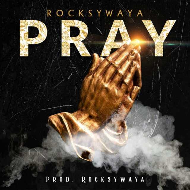 Listen to Rocksywaya – Pray