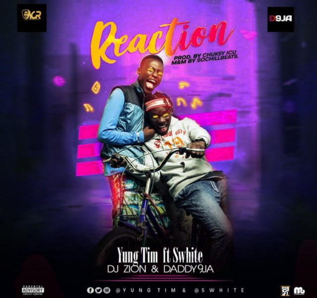 Listen to Yung Tim ft. Swhite – Reaction + Lyrics