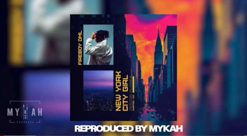 Download Instrumental Fireboy – New York City Girl (Reprod. By Mykah)