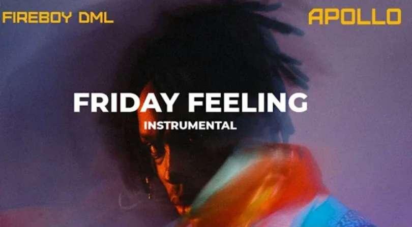 Download Instrumental Fireboy – Friday Feeling (Reprod. By Skoolbeatz)