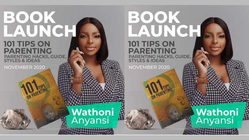 BBNaija's Wathoni sets to launch new book, '101 Tips on Parenting'