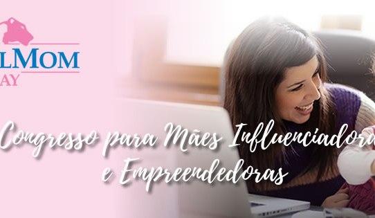 Social Mom Day | Congresso para mães influenciadoras e empreendedoras