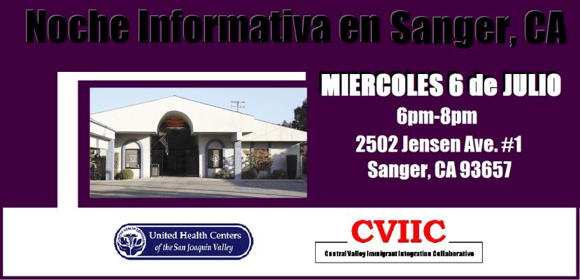 Noche Informativa en Sanger CA 6 de Julio 2016
