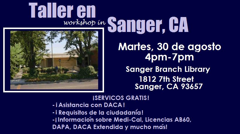 Taller de DACA y Ciudadania en Sanger 30 Agosto 2016