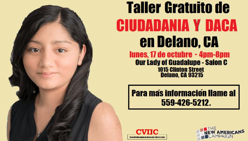 Taller de Ciudadania y DACA en Delano 17 de Octubre 2016