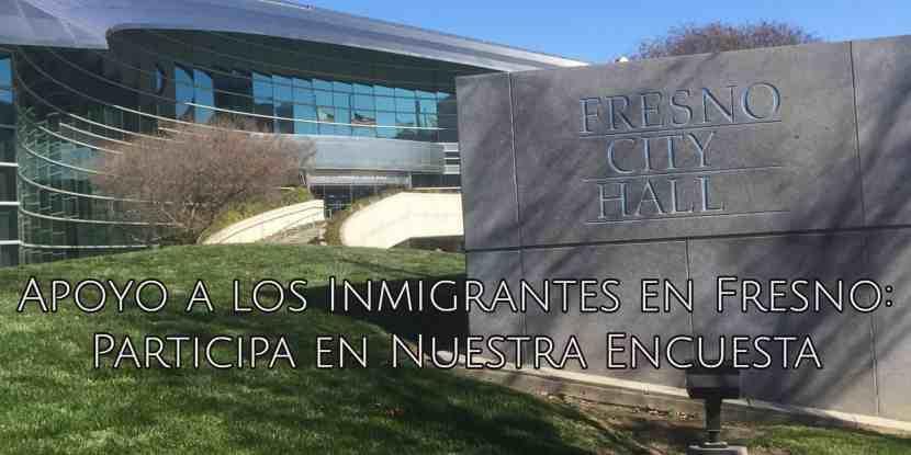 Apoyo a los Inmigrantes en Fresno: Encuesta de CVIIC