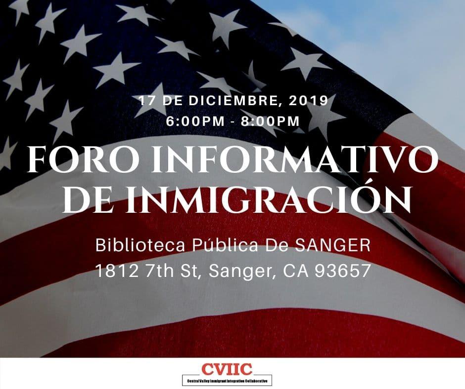 Foro Informativo de Inmigración en Sanger 12 Diciembre 2019 CVIIC