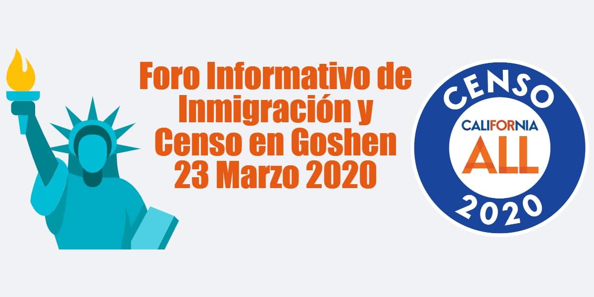 Foro Informativo de Inmigración y Censo en Goshen 23 Marzo 2020 CVIIC