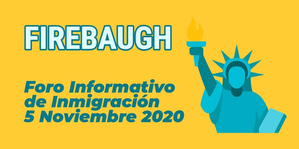 Evento Informativo de Inmigración en Firebaugh 5 Noviembre 2020 CVIIC