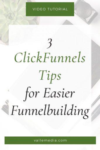 3 ClickFunnels Tips for Easier Funnelbuilding