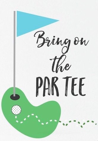 Bring on the Par Tee