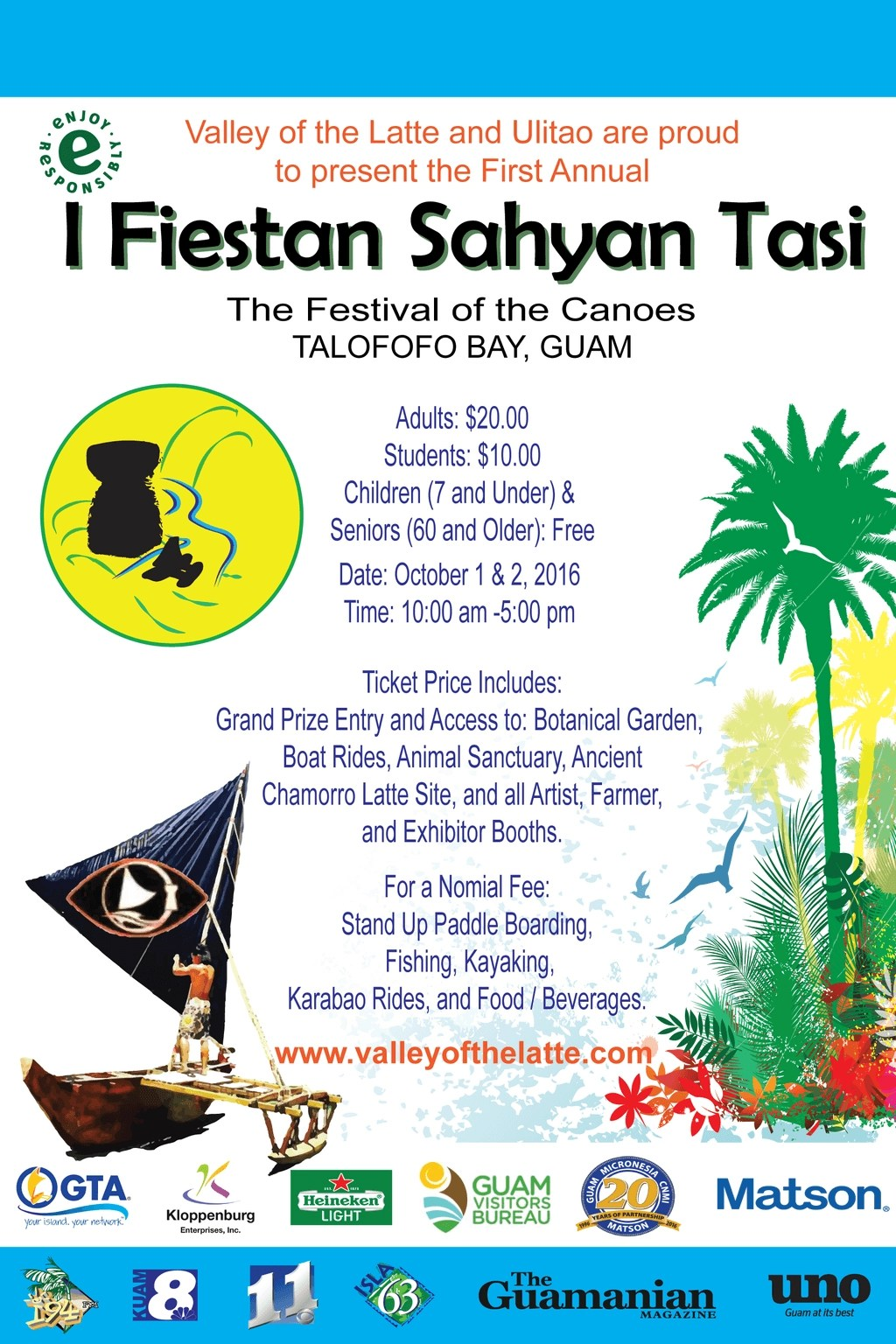 I Fiestan Sahyan Tasi- Festival of the Canoes October 1 and 2 at the Valley of the Latte, Guam.