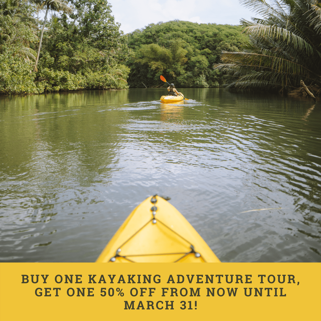 kayaking bogo 50% off at the Valley of the Latte. Guam's #1 Outdoor Adventure Experience