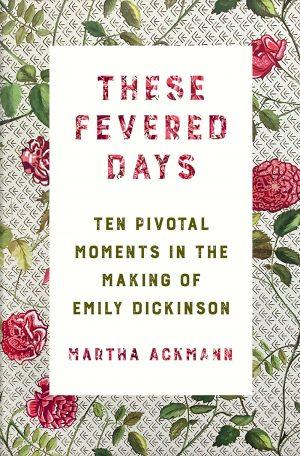 Martha Ackmann - These Fevered Days