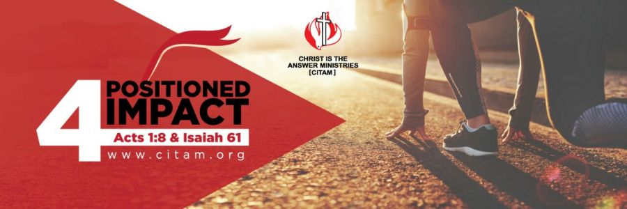 CITAM 2018 Theme - POSITIONED4IMPACT