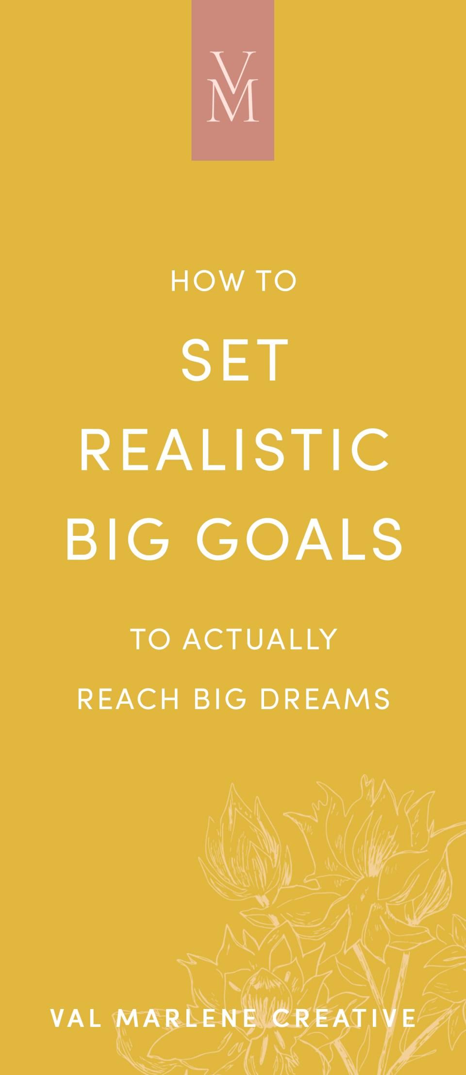 realistic-big-goals