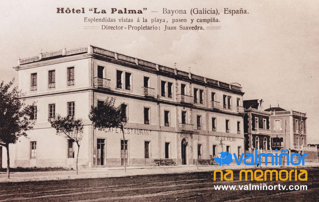 HOTEL LA PALMA O VAL MIÑOR NA MEMORIA