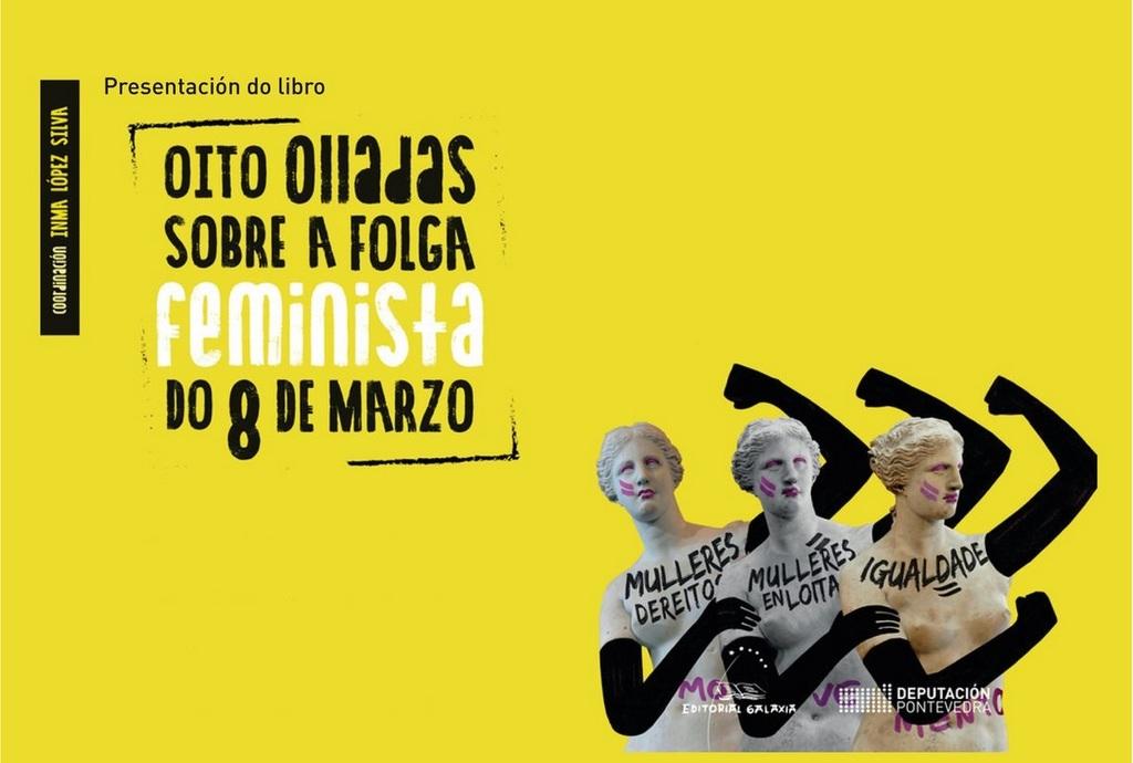 OITO OLLADAS SOBRE A FOLGA FEMINISTA DO 8 DE MARZO