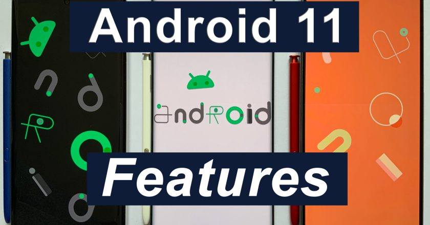 Android 11: All Updated Features & Analysis!