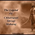 Legend of Chhatrapati Shivaji Maharaj – Story & Life