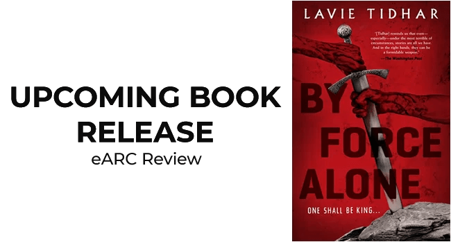 by-force-alone-lavie-tidhar-book-review-featured