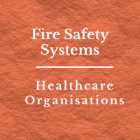 Hospital Fire Safety Systems NABH, MHA Advisory on Fire Safety, NABH Advisory to Hospitals on Fire Safety, Increasing Fire Accidents in Hospitals in the country