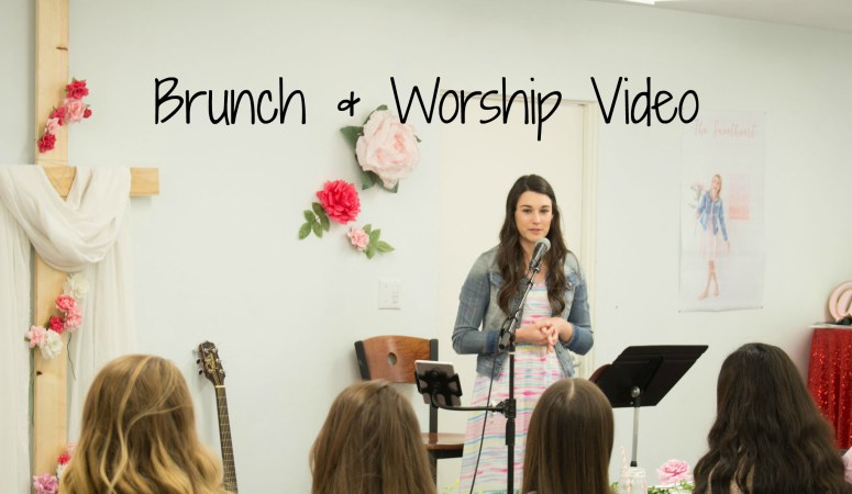 Brunch & Worship Video