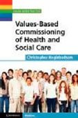 Values based commisioning of h & sc