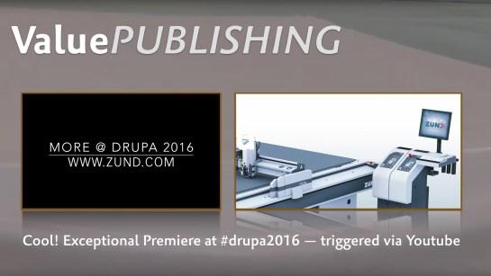 drupa in medias res Zünd Premiere.001
