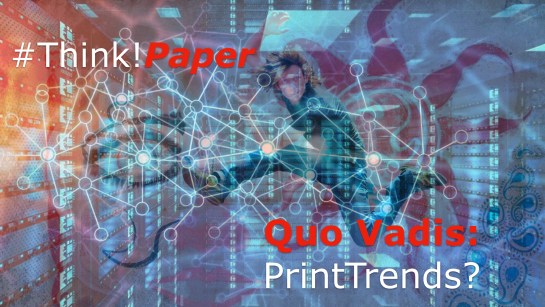 ThinkPaper Quo Vadis PrintTends.001
