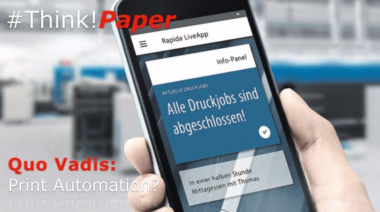 ThinkPaper Quo Vadis Print Automation KBA.001
