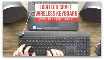 Vamers - Technology - Logitech Product Showcase Event 2017 - Logitech Craft Keyboard