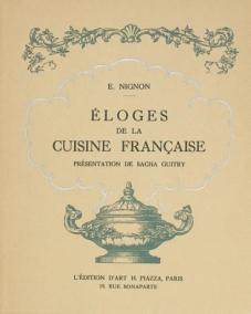 """Eloges de lacuisinefrançaise"" de Edouard Nignon"