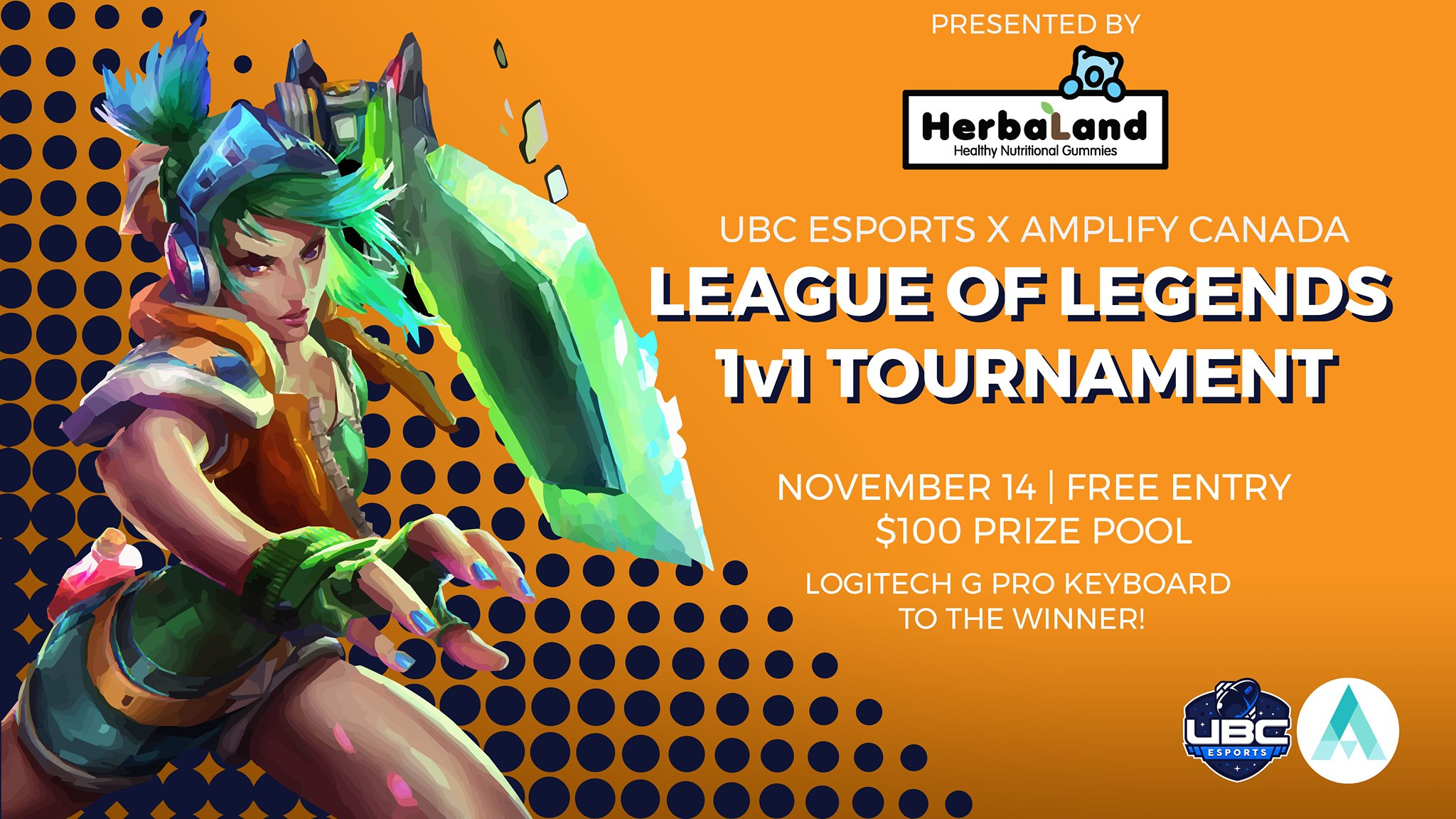UBCEA x Amplify Canada LoL 1v1 Tournament Presented by Herbaland